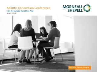 Atlantic Connection Conference New Brunswick's Shared Risk Plan