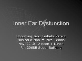 Inner Ear Dysfunction