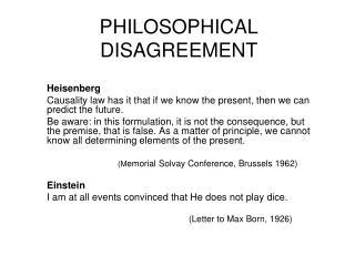 PHILOSOPHICAL DISAGREEMENT