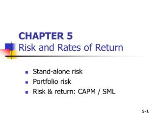 CHAPTER 5 Risk and Rates of Return