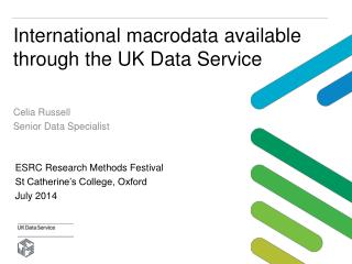 International  macrodata  available through the UK Data Service