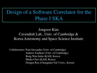 Design of a Software Correlator for the Phase I SKA