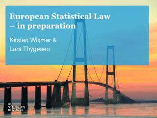 European Statistical Law – in preparation
