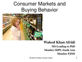 Consumer Markets and Buying Behavior