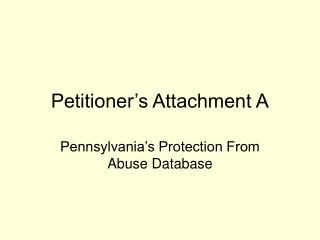 Petitioner's Attachment A
