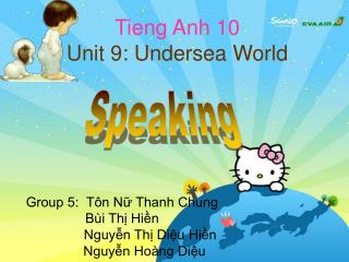 Tieng Anh 10 Unit 9: Undersea World