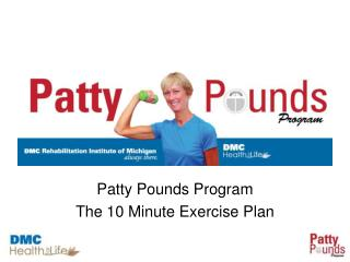 Patty Pounds Program The 10 Minute Exercise Plan