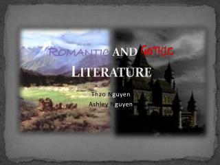 Romantic  and  Gothic Literature