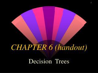 CHAPTER 6 (handout)