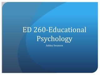 ED 260-Educational Psychology
