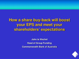 How a share buy-back will boost your EPS and meet your shareholders� expectations