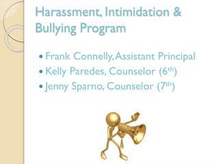 Harassment, Intimidation & Bullying Program