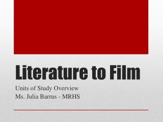 Literature to Film