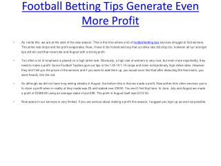 Football Betting Tips Generate Even More Profit