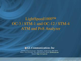 LightSpeed1000™ OC-3 / STM-1 and OC-12 / STM-4  ATM and PoS Analyzer