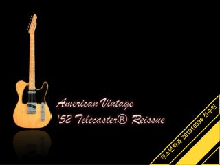 American Vintage '52 Telecaster® Reissue