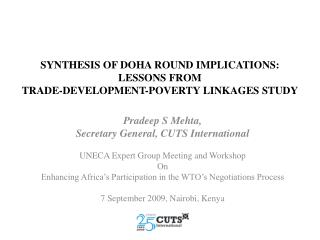 SYNTHESIS OF DOHA ROUND IMPLICATIONS: LESSONS FROM  TRADE-DEVELOPMENT-POVERTY LINKAGES STUDY