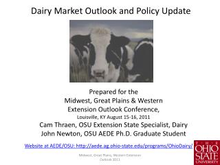 Prepared for the Midwest, Great Plains & Western Extension Outlook Conference,