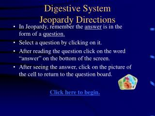Digestive System Jeopardy Directions