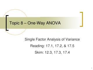 Topic 8 – One-Way ANOVA