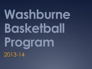 Washburne Basketball Program