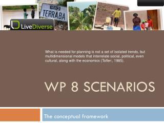 WP 8  Scenarios