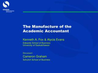 The  Manufacture of the Academic  Accountant