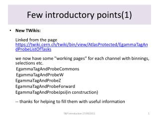 Few introductory points(1)