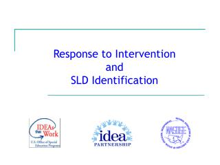 Response to Intervention and SLD Identification