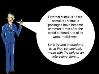 Understanding External Stimulus