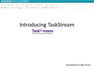 Introducing TaskStream