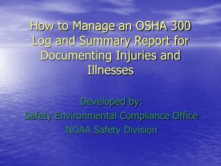 How to Manage an OSHA 300 Log and Summary Report for Documenting Injuries and Illnesses