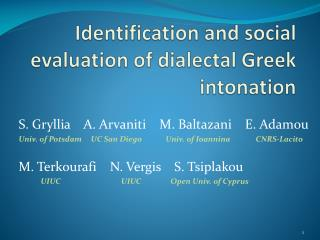 Identification and social evaluation of dialectal Greek intonation