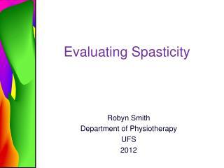 Evaluating Spasticity