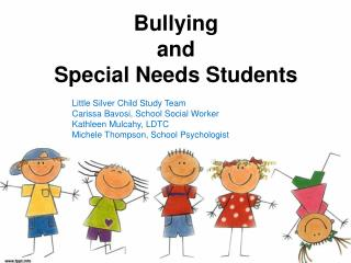 Bullying  and  Special Needs Students