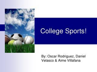 College Sports!