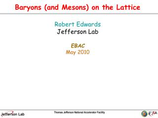 Baryons (and Mesons)  on the Lattice