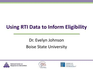 Using RTI Data to Inform Eligibility