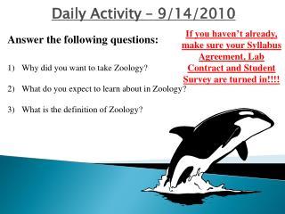 Daily Activity –  9/14/2010