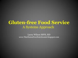Gluten-free Food Service