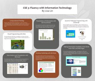 CSE 3: Fluency with Information Technology By Lisa Lin