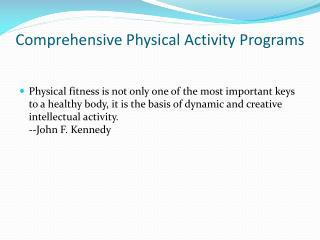 Comprehensive  Physical  Activity Programs