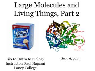 Bio 10: Intro to Biology Instructor: Paul Nagami Laney College