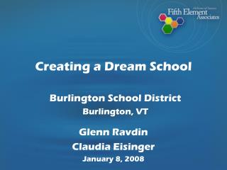 Creating a Dream School