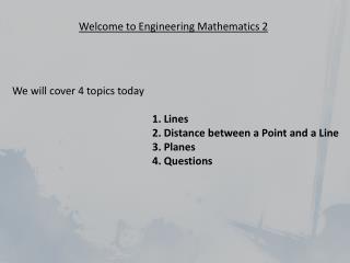 Welcome to Engineering  Mathematics 2