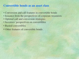 Convertible bonds as an asset class  Conversion and call features in convertible bonds