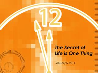 The Secret of Life is One Thing