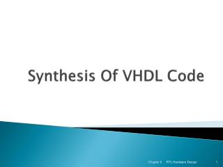 Synthesis Of VHDL Code