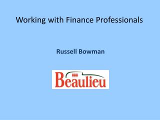 Working with Finance Professionals
