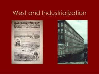 West and Industrialization